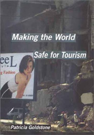Making the World Safe for Tourism